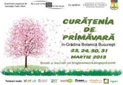 Asociatia Team Work invita voluntarii  la o noua Curatenie de Primavara in Gradina Botanica Bucuresti