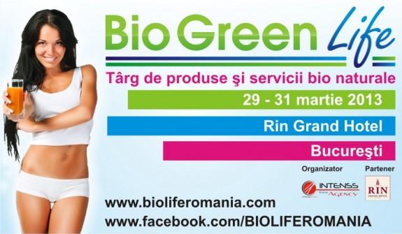 Bio Green Life - Targ de produse si servicii bio naturale / 29 - 31 martie 2013