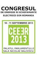 Congresul de Energie si Echipamente Electrice din Romania (CEEER) 2013 are loc in perioada 10-11 Septembrie 2013