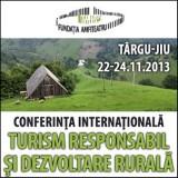 Conferinta Internationala ''Turism responsabil si dezvoltare rurala''