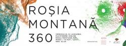 Rosia Montana 360. Protejarea, monitorizarea si valorificarea patrimoniului cultural