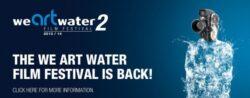 """Inscrieri la Competitia Internationala de Film """"We are Water"""" cu scurtmetraje despre ecologie si sanatate"""