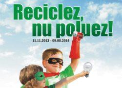 """Prima etapa a campaniei """"Reciclez, nu poluez!"""" se apropie de final"""