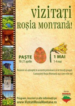 """""""Vizitati Rosia Montana!"""" – excursii de primavara cu ocazia Pastelui si zilei de 1 Mai"""