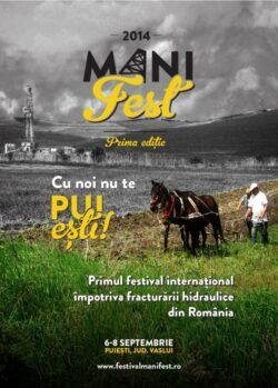 ManiFEST – festival pentru o lume f?r? fracturare hidraulic?