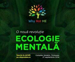 A doua Conferinta Why Not Me dedicata mediului va avea loc la Timisoara pe data de 27 septembrie