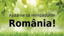 "ONG: ""Plantam fapte bune in Romania"" incepe campania ""Ajuta-ne sa reimpadurim ROMÂNIA!"""