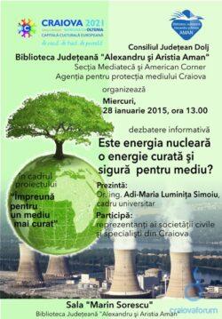 Este energia nucleara o energie curata si sigura pentru mediu? – dezbaterea gazduita de Biblioteca Judeteana din Craiova